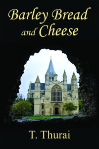 Rochester Cathedral features on the front cover of Barley Bread and Cheese